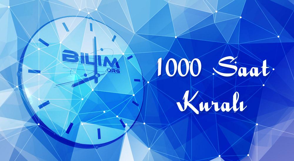 1000 Saat Kuralı