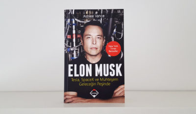 Elon Musk: Tesla, SpaceX ve Muhteşem Geleceğin Peşinde